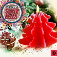 Christmas Silver Bells, Vol. 2 — сборник