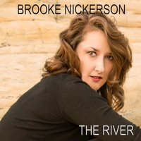 The River - Single — Brooke Nickerson