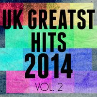UK Greatest Hits Of 2014 Vol. 2 — New Tribute Kings