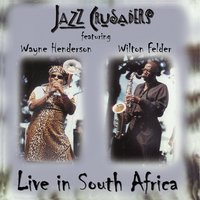Live In South Africa — Jazz Crusaders