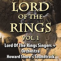 Lord of the Rings, Vol. 1 — Lord Of The Rings Singers + Orchestra