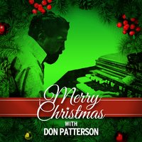 Merry Christmas with Don Patterson — Don Patterson