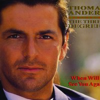 When Will I See You Again — Thomas Anders, The Three Degrees