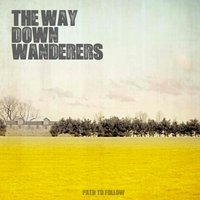 Path to Follow — The Way Down Wanderers