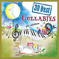30 Best Lullabies for Children — The Singalongasong Band