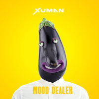Mood Dealer — Xuman
