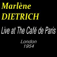 Live at the Café de Paris — Marlene Dietrich