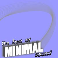 The Best of Minimal Sound, Vol. 1 — сборник