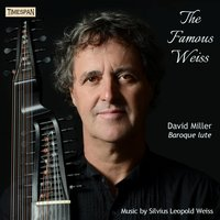 The Famous Weiss — David Miller, Silvius Leopold Weiss