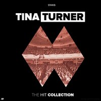 The Hit Collection — Tina Turner