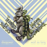 Wait So Long / Disappear — Motion City Soundtrack