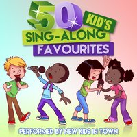 50 Kid's Sing-Along Favourites — New Kids in Town
