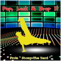 "Pop, Lock & Drop It, From ""Stomp the Yard"" — Robert Randolph, Robert Randolph & The Family Band, The Family Band"