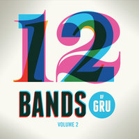 12 Bands of Gru, Vol. 2 — сборник