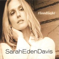Floodlight — Sarah Eden Davis