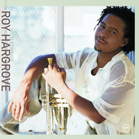 Moment To Moment — Roy Hargrove
