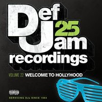 Def Jam 25, Vol. 22 - Welcome To Hollyhood — сборник