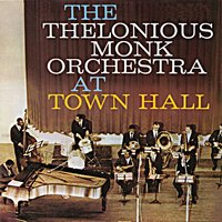 At Town Hall — Thelonious Monk