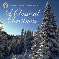 A Classical Christmas — Royal Philarmonic Orchestra