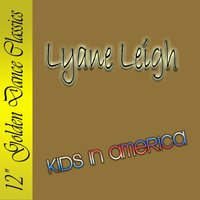 Kids in America — Lyane Leigh