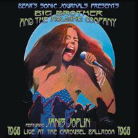 Live At The Carousel Ballroom 1968 — Big Brother & The Holding Company, Janis Joplin, Big Brother And the Holding Company featuring Janis Joplin, Джордж Гершвин