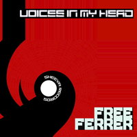 Free (Voices in My Head) — Ferrer