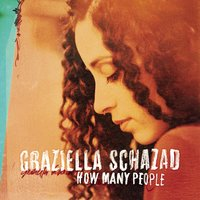 How Many People — Graziella Schazad