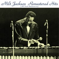 Remastered Hits Vol. 2 — Milt Jackson