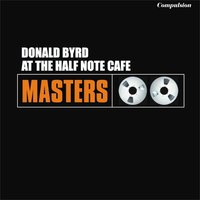 At the Half Note Cafe — Donald Byrd