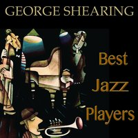 Best Jazz Players — George Shearing