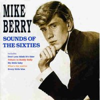 Sounds of the Sixties — Mike Berry