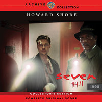 Seven: Complete Original Score — Howard Shore