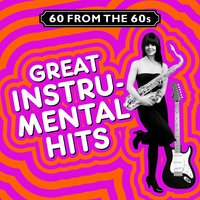 60 from the 60s - Great Instrumental Hits — сборник
