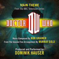 """Doctor Who"" Season 5 - Main Title (Ron Grainer) — Ron Grainer, Murray Gold, Dominik Hauser"