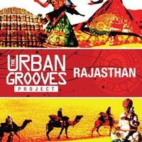 The Urban Grooves Project - Rajasthan — сборник