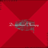 Diversional Therapy — Rick Escobar