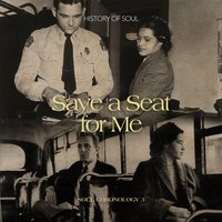 Save a Seat for Me: A Soul Chronology, Vol. 3 1955-1957 — сборник