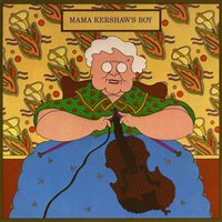 Mama Kershaw's Boy — Doug Kershaw