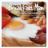 The Full English EP — Breakfast Man