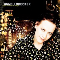 You Don't Have To Change — Anneli Drecker