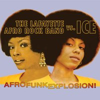 Afro Funk Explosion! — Ice, Lafayette Afro Rock Band