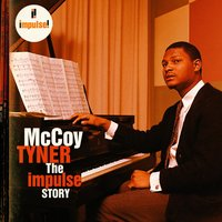 The Impulse Story — McCoy Tyner