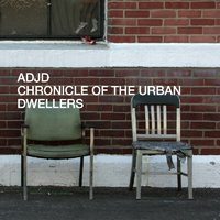 Chronicle of the Urban Dwellers — ADJD