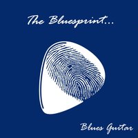 The Bluesprint: Blues Guitar — сборник