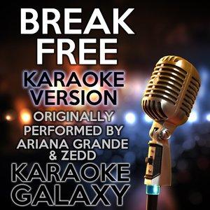 Karaoke Galaxy - Break Free