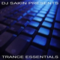 DJ Sakin pres. Trance Essentials Vol.1 (New Electro Techno) — сборник
