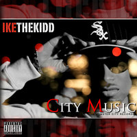 City Music — IkeTheKidd