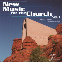 New Music for the Church, Vol. 1 — Various Artists/Paul S. Jones