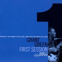 First Session — Grant Green
