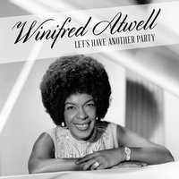 Let's Have Another Party — Winifred Atwell